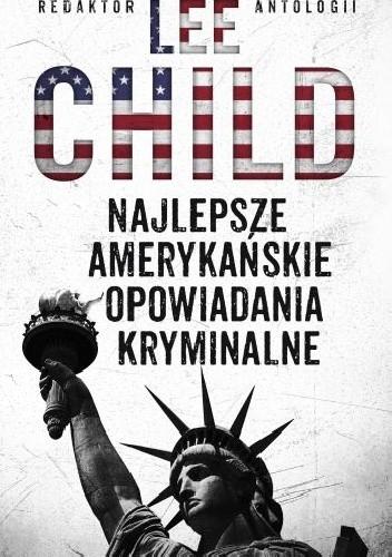 Okładka książki Najlepsze amerykańskie opowiadania kryminalne 2010