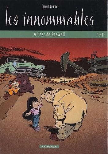 Okładka książki Les Innommables 10- À l'est de Roswell