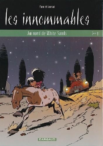 Okładka książki Les Innommables 11- Au nord de White Sands