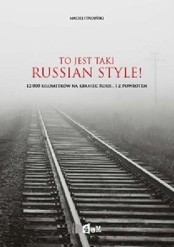Okładka książki To jest taki Russian Style!