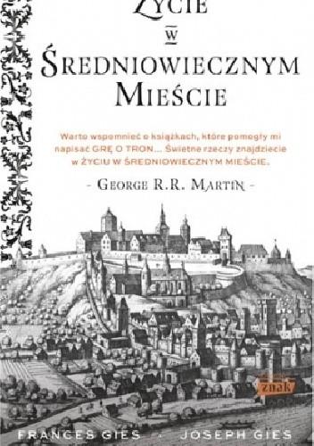 Okładka książki Życie w średniowiecznym mieście