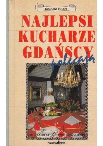 Okładka książki Najlepsi kucharze gdańscy polecają