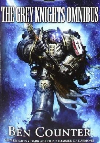 Okładka książki The Grey Knights Omnibus
