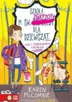 Szkoła im. św. Zgryzoty dla dziewcząt, kóz i zabłąkanych chłopców