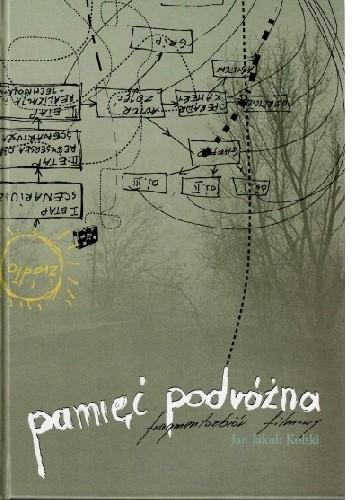 Okładka książki Pamięć podróżna. Fragmentozbiór filmowy