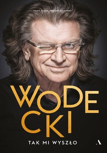 Okładka książki Wodecki. Tak mi wyszło
