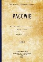 Pacowie. Materyjały historyczno-genealogiczne