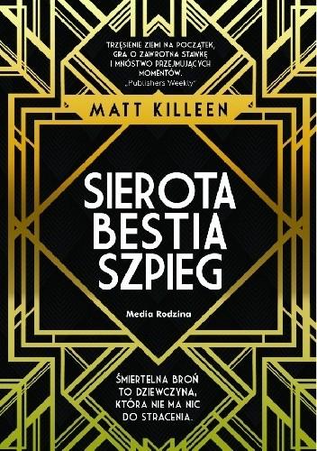 Okładka książki Sierota, bestia, szpieg