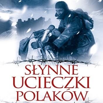Okładka książki Słynne ucieczki Polaków