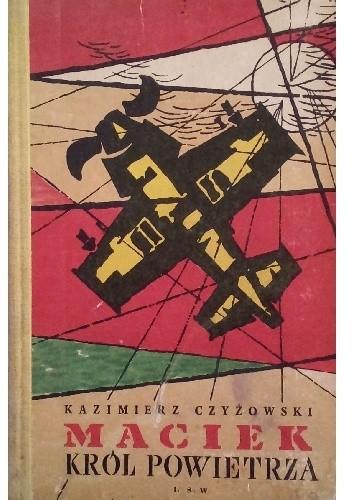 Okładka książki Maciek, król powietrza