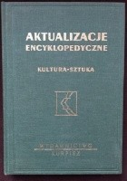 Aktualizacje encyklopedyczne. Kultura - sztuka