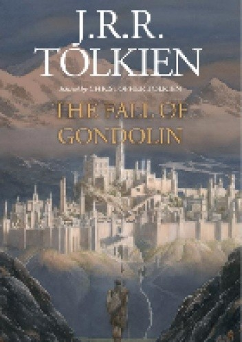 Okładka książki The Fall of Gondolin