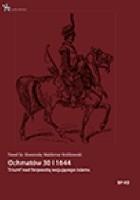 Ochmatów 30 I 1644. Triumf nad forpocztą wojującego islamu