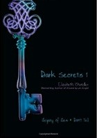 Dark Secrets 1. Legacy Of Lies And Don't Tell.