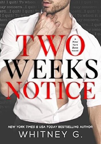 Okładka książki Two Weeks Notice