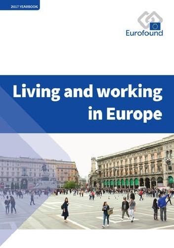 Okładka książki Living and working in Europe 2017