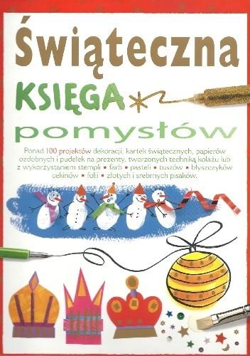 Okładka książki Świąteczna księga pomysłów