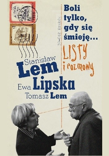Okładka książki Boli tylko, gdy się śmieję... Listy i rozmowy