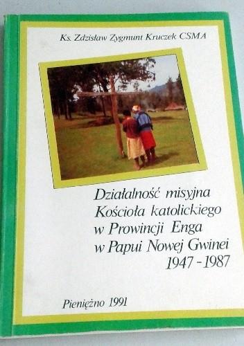 Okładka książki Działalność misyjna Kościoła katolickiego w Prowincji Enga w Papui Nowej Gwinei