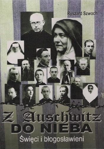 Okładka książki Z Auschwitz do nieba. Święci i błogosławieni.