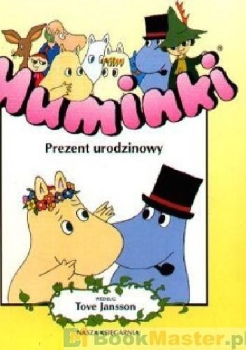 Okładka książki Muminki - Prezent urodzinowy