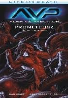 Life and Death: Alien vs. Predator