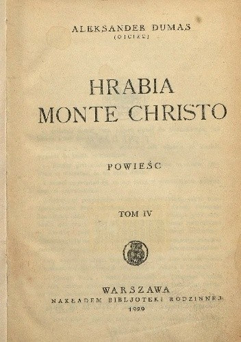 Okładka książki Hrabia Monte Christo. Tom IV