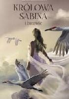 """,,Królowa Sabina i żurawie"""""""