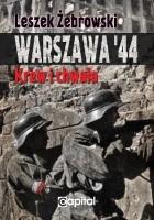 Warszawa '44. Krew i chwała