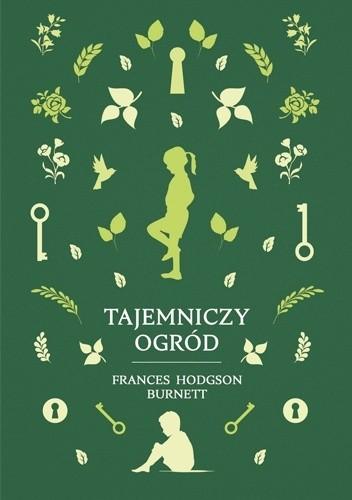 Tajemniczy Ogród Frances Hodgson Burnett 4858294