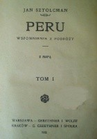 Peru. Wspomnienia z podróży