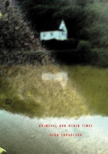 Okładka książki Primeval and Other Times