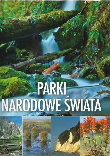 Okładka książki Parki narodowe świata