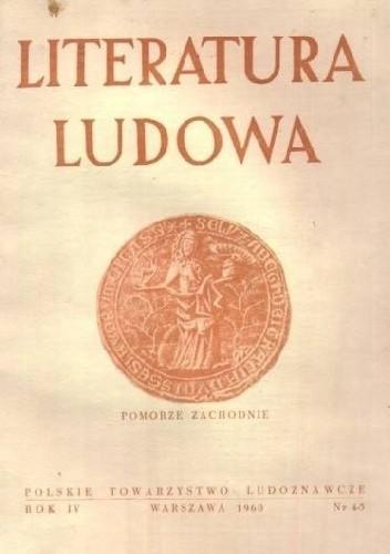 Okładka książki Literatura Ludowa. Pomorze Zachodnie
