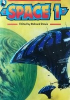 Space 1: A Collection of Science Fiction Stories