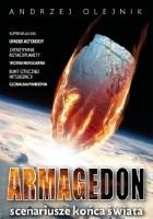 Armagedon. Scenariusze końca świata