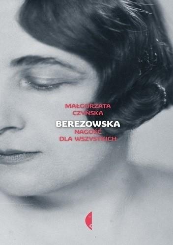 Okładka książki Berezowska. Nagość dla wszystkich