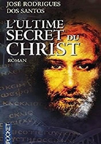 Okładka książki L'Ultime secret du Christ