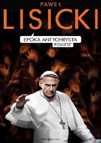 Okładka książki Epoka Antychrysta