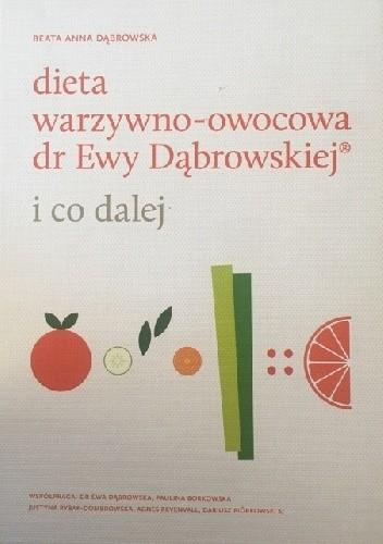 Okładka książki Dieta warzywno-owocowa dr Ewy Dąbrowskiej i co dalej