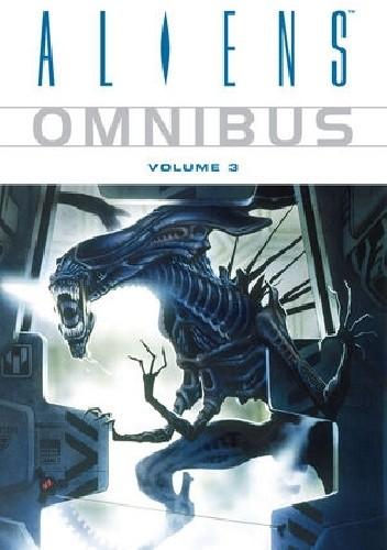 Okładka książki Aliens Omnibus Volume 3