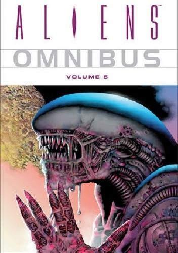 Okładka książki Aliens Omnibus Volume 5