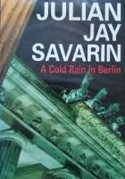 A Cold Rain in Berlin