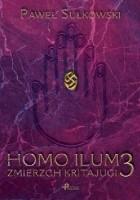 Homo Ilum 3. Zmierzch Kritajugi