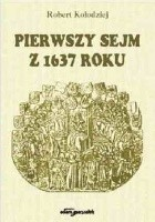 Pierwszy sejm z 1637 roku