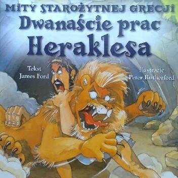Okładka książki Dwanaście prac Heraklesa