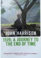 1519: A Journey to the End of Time