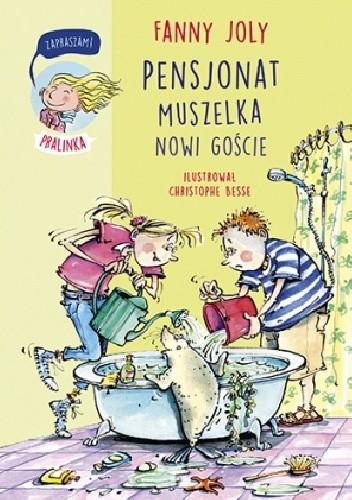 Okładka książki Pensjonat Muszelka. Nowi goście