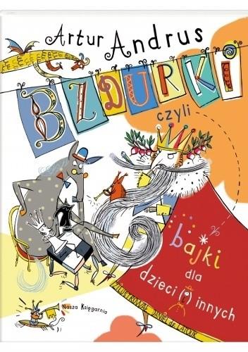 Okładka książki Bzdurki, czyli bajki dla dzieci (i) innych