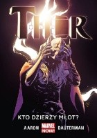 Thor: Kto dzierży młot?